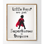350GSM Paper - Little Boys are Superheros in Disguise - 11x14 in - RRP $29.95 - Brand New