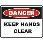 Danger Safety Sign - Keep Hands Clear - RRP $28.82 - Brand New